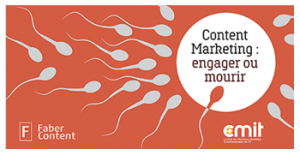 Content Marketing - engager ou mourir